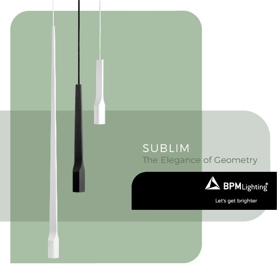 Sublim, the elegance of geometry
